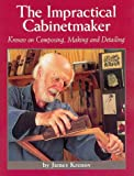 The Impractical Cabinetmaker, James Krenov, 0941936511
