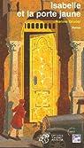 Isabelle et la porte jaune par Gruner
