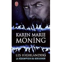 Les Highlanders (Tome 2) - La rédemption du Berserker