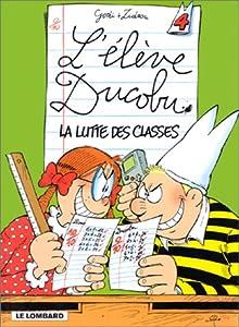 """Afficher """"L'Elève Ducobu n° 04<br /> La lutte des classes"""""""