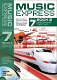 img - for Music Express: Music Express Year 7 Book 2: Performing Together (Bk. 2) book / textbook / text book