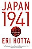 Book cover from Japan 1941: Countdown to Infamy by Eri Hotta