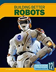 Building Better Robots (Science Frontiers (Paperback))