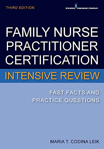 family-nurse-practitioner-certification-intensive-review-third-edition-fast-facts-and-practice-quest