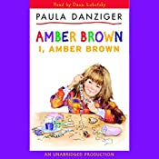 I, Amber Brown   Paula Danziger