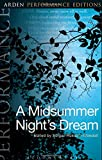 Image of A Midsummer Night's Dream: Arden Performance Editions