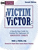 img - for From Victim To Victor: A Step By Step Guide For Ending the Nightmare of Identity Theft, Second Edition with CD book / textbook / text book