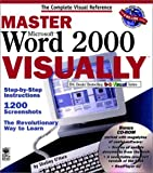 Master Microsoft Word 2000 VISUALLY, Shelley O'Hara, 0764560468