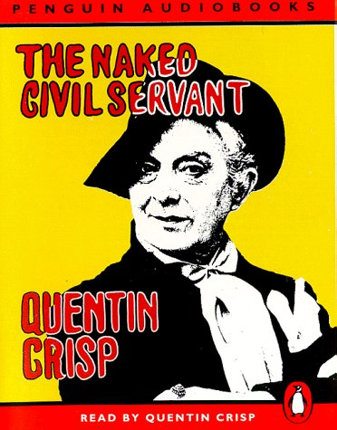 The Naked Civil Servant (Penguin audiobooks) by Penguin Audio
