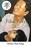 Filial Piety: Memoir of a Good Daughter