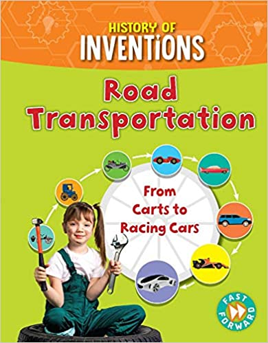 Descargar Epub Gratis Road Transportation: From Carts To Racing Cars