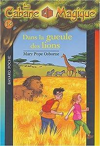 """Afficher """"Dans la gueule des lions"""""""