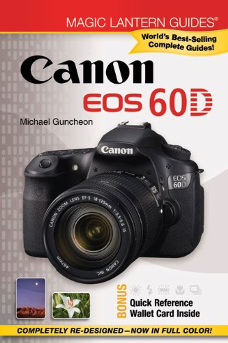 Canon EOS 60D (Magic Lantern Guides®) (Canon Magic Lantern)