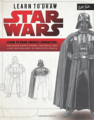 Learn to Draw Star Wars: Learn to draw favorite characters, including Darth Vader, Han Solo, and Luke Skywalker, in graphite pencil (Licensed Learn to Draw) -