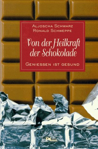 Von der Heilkraft der Schokolade. Genießen ist gesund