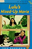 Lulu's Mixed-up Movie, Fran Manushkin, 0140372008