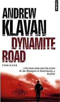 Dynamite Road par Andrew Klavan