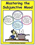 Mastering the Subjunctive Mood : Formation and Usage Review