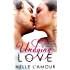 Undying Love (An Erotic Love Story)