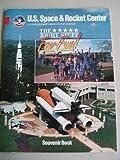 U.S. Space & Rocket Center Souvenir Book: U.S. Space Camp-NASA Visitor Center (The *****Right Stuff For Fun)