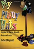 My Many Hats, Richard Weymuth, 0893281972