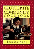 The Hutterite Community Cookbook