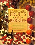 Backyard Fruits and Berries, Miranda Smith, 0875966381