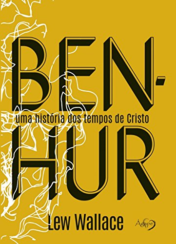 Ben-Hur: uma História dos Tempos de Cristo