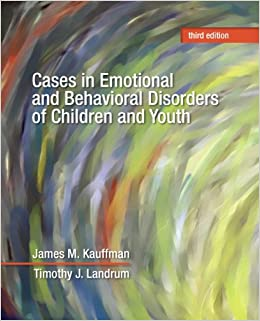 Book Cases in Emotional and Behavioral Disorders of Children and Youth