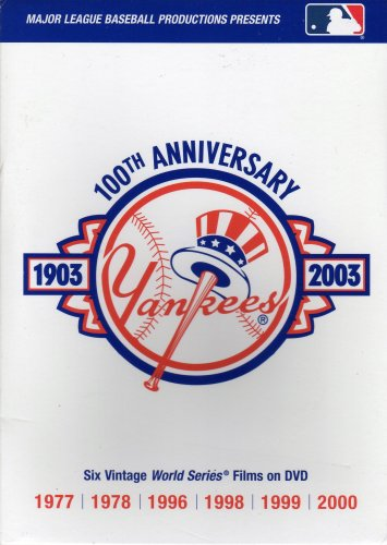 Major League Baseball Productions Presents Yankees 100th Anniversary 1903-2003 - Six Vintage World Series Films on DVD: 1977, 1978, 1996, 1998, 1999, 2000