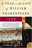 img - for A Year in the Life of William Shakespeare: 1599 book / textbook / text book
