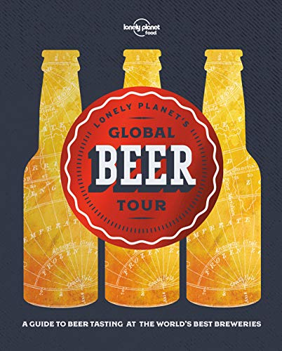 Lonely Planet's Global Beer Tour (Global Tour) Paperback – Illustrated, May 16, 2017