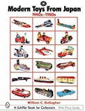 Modern Toys from Japan: 1940s-1980s (Schiffer Book for Collectors)