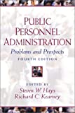img - for Public Personnel Administration: Problems and Prospects (4th Edition) book / textbook / text book