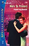 Hers to Protect, Penny Richards, 0373244932