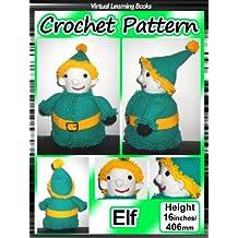 Christmas Crochet Pattern: Elf ((Christmas Amigurumi: Crochet Elf))