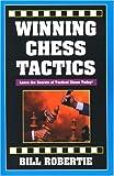 Winning Chess Tactics, Bill Robertie, 1580420753