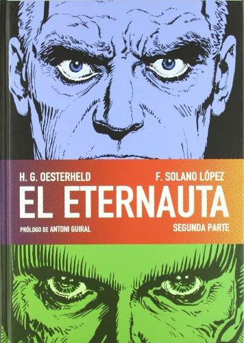Descargar Libro El Eternauta. Segunda Parte Héctor Germán Oesterheld