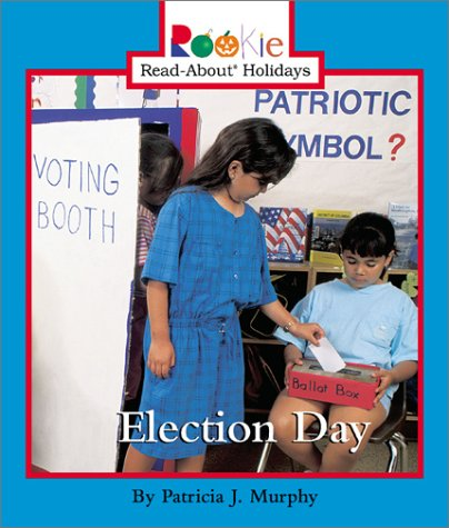 Election Day  Rookie Read About Holidays