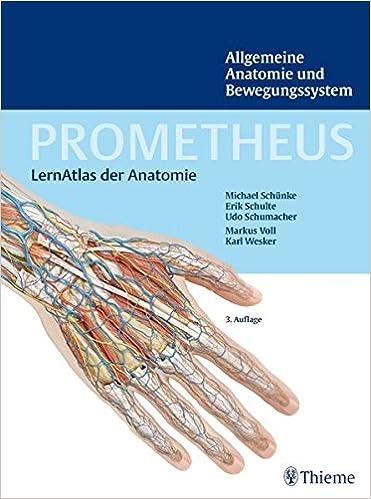 PROMETHEUS LernAtlas der Anatomie: Allgemeine Anatomie und ...