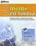 Pon Tu Mente en Forma, Ediciones Robinbook, 8479279192