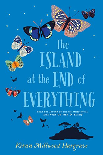 The Island At The End Of Everything Kindle Edition By Kiran