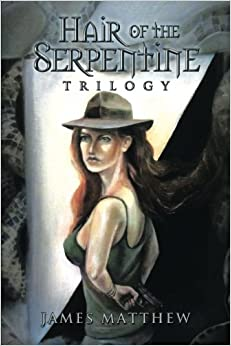 Hair of the Serpentine Trilogy