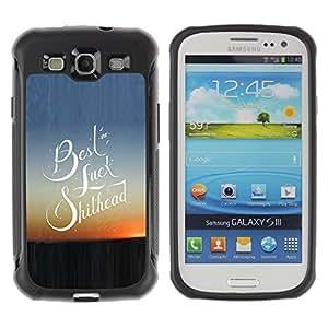 Fuerte Suave TPU GEL Caso Carcasa de Protección Funda para Samsung Galaxy S3 I9300 / Business Style Luck Quote Slogan Sunset View