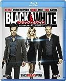 Black&White/ブラック&ホワイト エクステンデッド・エディション [Blu-ray]