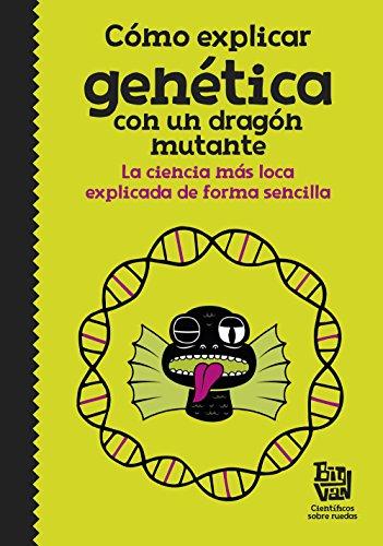 Cómo explicar genética con un dragón mutante: La ciencia más loca explicada de forma sencilla