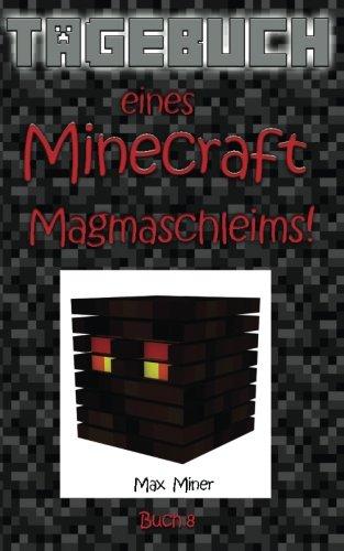 tagebuch-eines-minecraft-magmaschleims-tagebuch-eines-minecraft-max-band-8