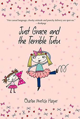 Tutu Series (Just Grace and the Terrible Tutu (The Just Grace Series))
