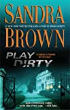 Play Dirty: A Novel