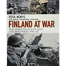 Finland at War: The Continuation and Lapland Wars 1941–45